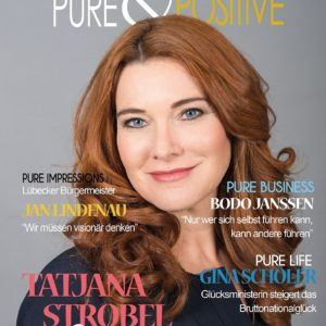 Tatjana Strobel, Doris Gross, Christin Prizelius, Pure & Positive eMagazin