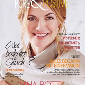 Nina Bott, Christin Prizelius, Doris Gross. Pure and Positive